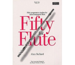 BULLARD A. FIFTY FOR FLUTE...