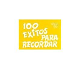 100 EXITOS PARA RECORDAR