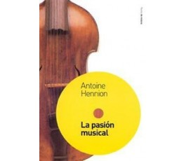 HENNION A. LA PASION MUSICAL