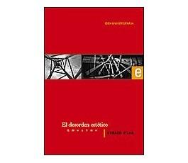 VILAR G. EL DESORDEN ESTÉTICO