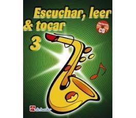 ESCUCHAR, LEER & TOCAR SAXO...