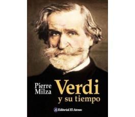 MILZA P. VERDI Y SU TIEMPO