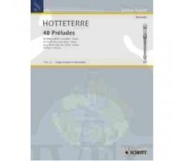 HOTTETERRE J. 48 PRELUDES...