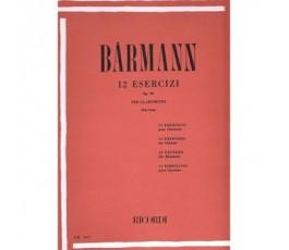 BAERMANN. 12 ESERCIZI OP.30...