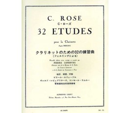 ROSE, 32 ETUDES CLARINETTE...