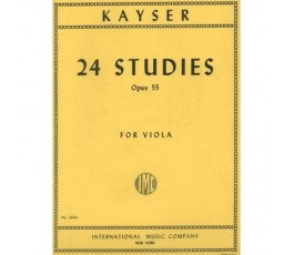 KAYSER 24 STUDIES OP.55 FOR...