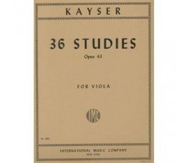 KAYSER 36 STUDIES OP.43 FOR...