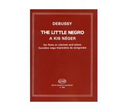 DEBUSSY C. LITTLE NEGRO...