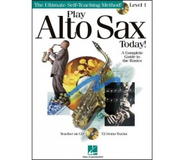 PLAY ALTO SAX TODAY LEVEL 1