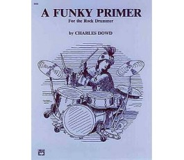 DOWD CH. A FUNKY PRIMER FOR...