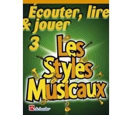 ECOUTER LES STYLES MUSICAUX...