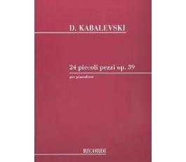 KABALEVSKY 24 PICCOLI PEZZI...
