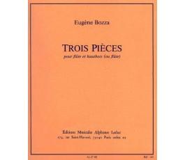 BOZZA E. TROIS PIECES FLUTE...