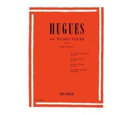 HUGUES 30 STUDI OP 32 PER...