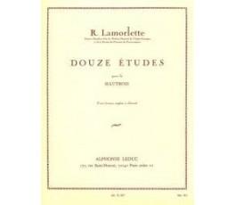 LAMORLETTE R. DOUZE ETUDES...
