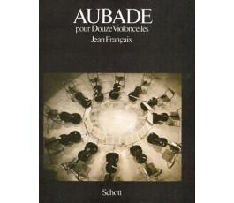 FRANÇAIX J. AUBADE POUR...