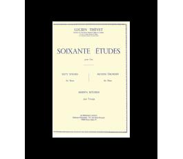 THEVET L. SOIXANTE ETUDES...