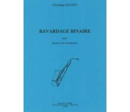 GOUPY C. BAVARDAGE BINAIRE...