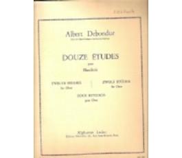 DEBONDUE DOUZE ETUDES POUR...