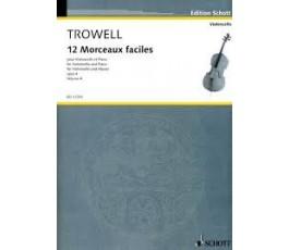 TROWELL 12 MORCEAUX FACILES