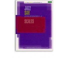 JAZZ SAX SCALES LEVELS 1 5