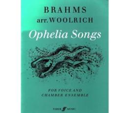 BRAHMS OPHELIA SONGS ARR....