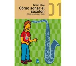 MIRA I. COMO SONAR EL SAXO V.1