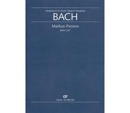 BACH Markus Passion BWV