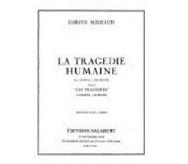 MILHAUD D. La tragedie humaine