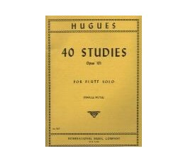 HUGUES 40 Studies Op 101...