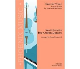 CERVANTES I. TWO CUBAN DANCES