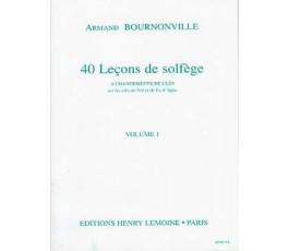 BOURNONVILLE A. 40 Leçons...