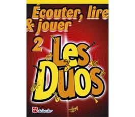 ÉCOUTER, LIRE & JOUER 2 LES...
