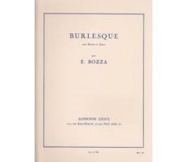 BOZZA E. BURLESQUE