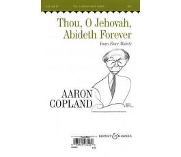 COPLAND A. THOU, O JEHOVAH,...