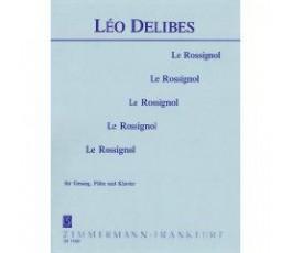 DELIBES L. LE ROSSIGNOL