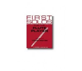 MOYSE First Solos For The...
