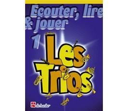 ÉCOUTER, LIRE & JOUER 1 LES...