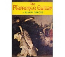 GRECOS J. THE FLAMENCO GUITAR