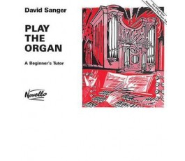 SANGER D. PLAY THE ORGAN...