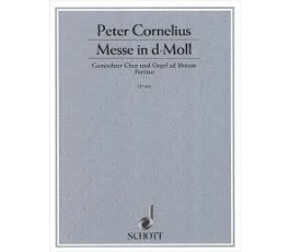 CORNELIUS P. MESSE IN D MOLL