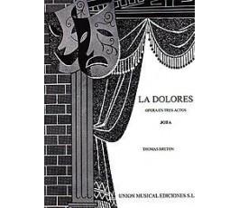 BRETON T. LA DOLORES OPERA...