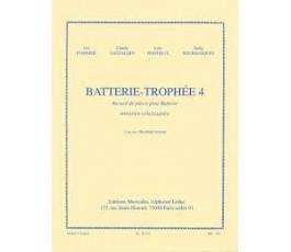 BATTERIE TROPHÉE 4