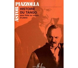 PIAZZOLLA A. HISTOIRE DU...