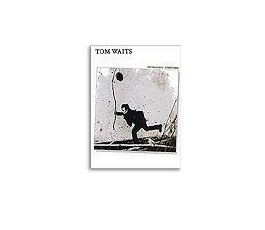 TOM WAITS ANTHOLOGY 1986 2000
