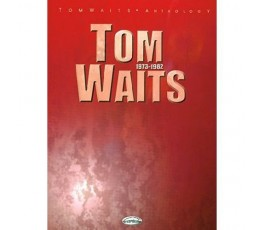 TOM WAITS ANTHOLOGY 1973 1982