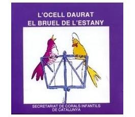 L'OCELL DAURAT   EL BRUEL...
