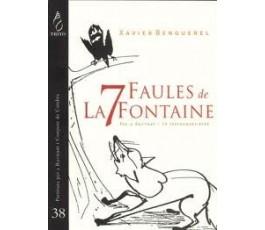 7 FAULES DE LA FONTAINE...