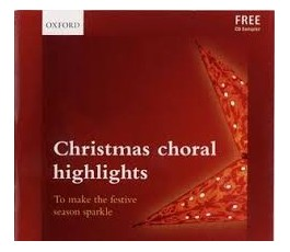 CHRISTMAS CHORAL HIGHLIGHTS