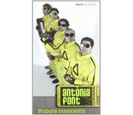ANTONIA FONT: ROBOTS INNOCENTS